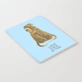 Love each otter Notebook