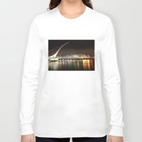 dublin Long Sleeve T-shirts featuring Samuel Beckett Bridge, Dublin by Ciaran Mcg