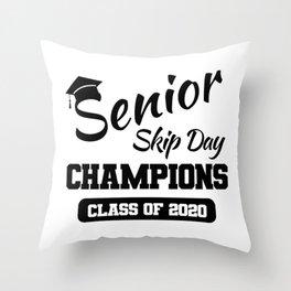 Class of 2020 Senior Skip Day Champions Throw Pillow