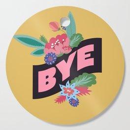 BYE Cutting Board