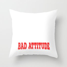 """""""The Only Disability In Life Is A Bad Attitude"""" tee design. Perfect sensible gift to your family too Throw Pillow"""
