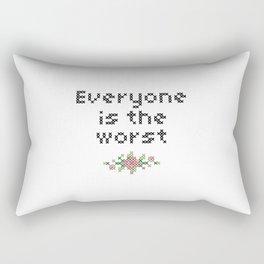 Everyone is the worst. Rectangular Pillow
