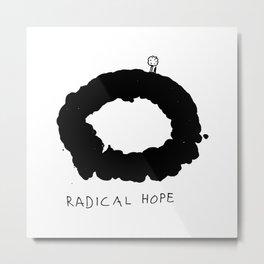 Radical Hope Metal Print