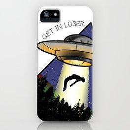 Get in Loser iPhone Case