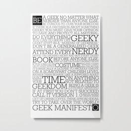 Proud Geek Manifesto Metal Print