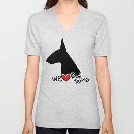 We love Bull terrier Unisex V-Neck