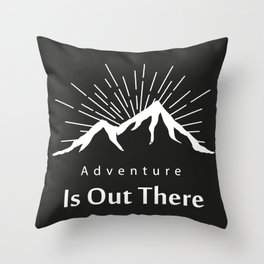 Adventure Is Out There Mountain print, Black & White Throw Pillow
