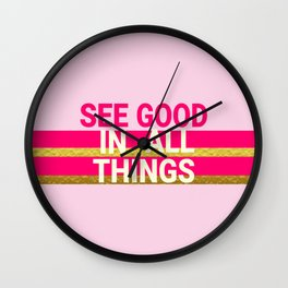 See Good In All Things Glamorous Pink Wall Clock