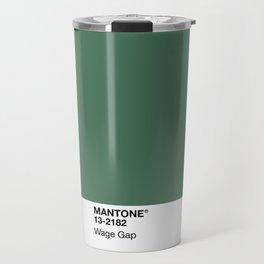MANTONE® Wage Gap Travel Mug