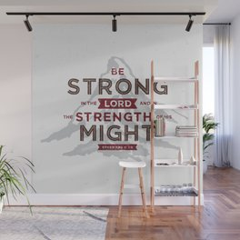 Be Strong in the Lord Wall Mural