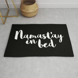 Namast'ay In Bed Funny Quote Rug