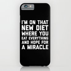 New Diet Funny Quote iPhone 6s Slim Case