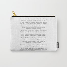 Do It Anyway by Mother Teresa #minimalism #inspirational Carry-All Pouch