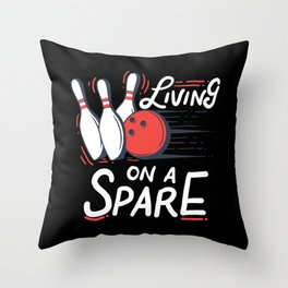Living on a Spare | Bowling Throw Pillow