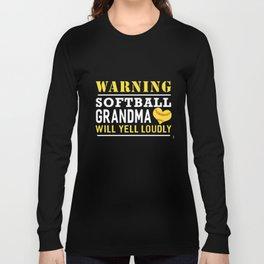 warning softball grandma will yell loudly baseball t-shirts Long Sleeve T-shirt