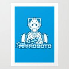 Domo Arigato Mr. Cyberman Art Print