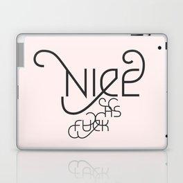 Nice as Fuck Laptop & iPad Skin