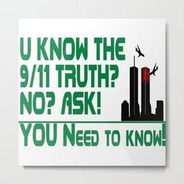 The 9/11 Truth Metal Print