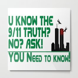 The 9/11 Truth Metal Print