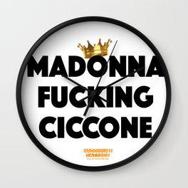 Madonna Fucking Ciccone (Black) Wall Clock