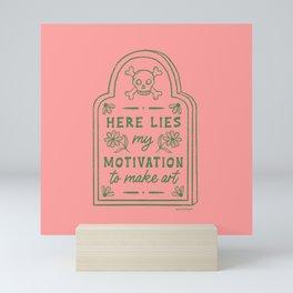 Here Lies My Motivation Tombstone Mini Art Print