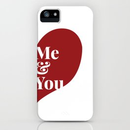 Me and You Half Heart iPhone Case