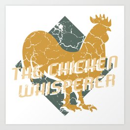 """Chick Lover? Here's a cute t-shirt design with a cute silhouette of Hen """"The Chicken Whisperer"""" Art Print"""