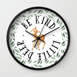 Be Kind Little Deer Wall Clock