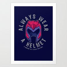 Always wear a helmet Art Print