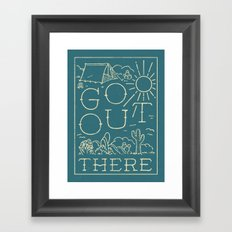 Go Out There Framed Art Print