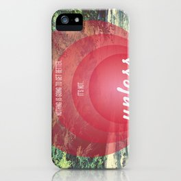Unless | Red iPhone Case