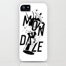 Mondaze iPhone Case