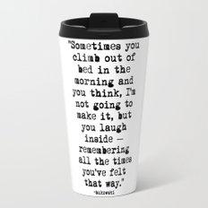 Charles Bukowski Typewriter Quote Morning Travel Mug