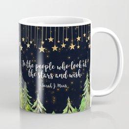 To The People Who Wish Coffee Mug