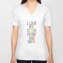 I Love You to the Moon and Back Unisex V-Neck