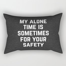 Alone Time Funny Quote Rectangular Pillow