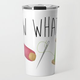 Sew What Travel Mug