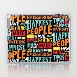 THE HAPPIEST PEOPLE x typography Laptop & iPad Skin