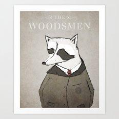 The Woodsmen Art Print