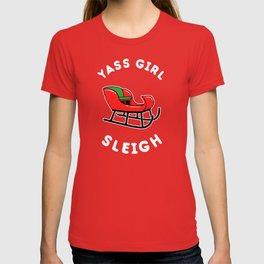 Yas Girl Sleigh Yass T-shirt