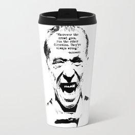 Charles Bukowski Quote Crowd Travel Mug