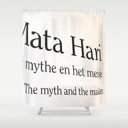 Mata Hari part 2 Shower Curtain