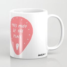 This must be the place Coffee Mug