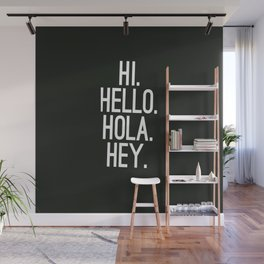 Iphone Case   Hello quotes   Phone Quotes Wall Mural
