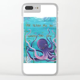 I'd Like To Be Under The Sea, Octopus Garden Clear iPhone Case