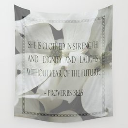 Proverbs 31:25 Wall Tapestry