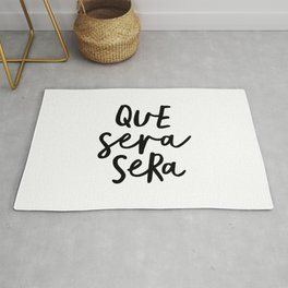 Que Sera Sera black and white typography wall art home decor life love quote hand lettered bedroom Rug