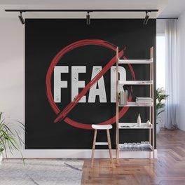 No Fear Wall Mural