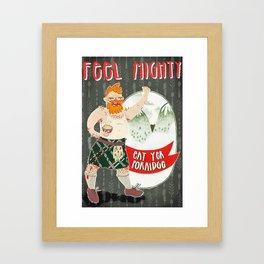 FEEL MIGHTY! Framed Art Print