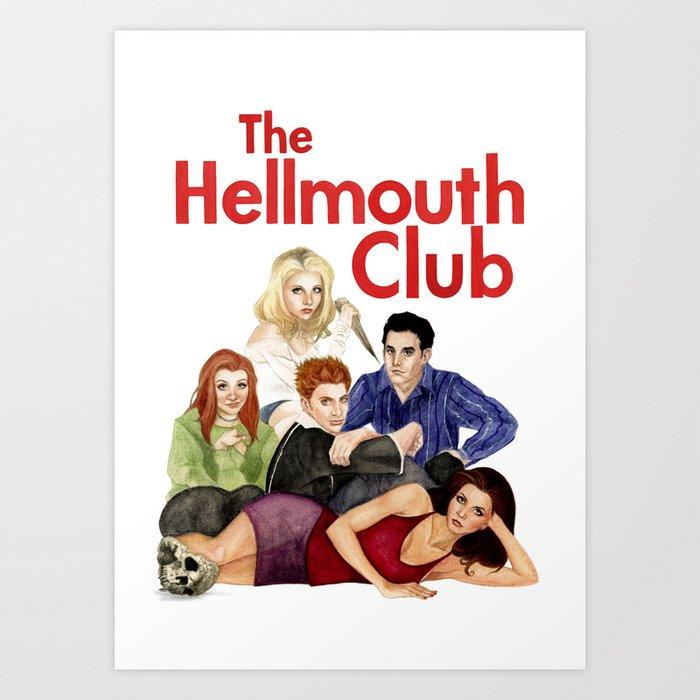 The Hellmouth Club Art Print